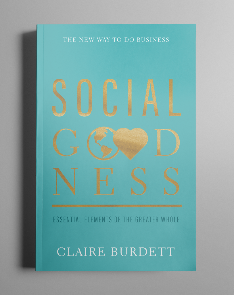 Social Goodness - the new way to do business